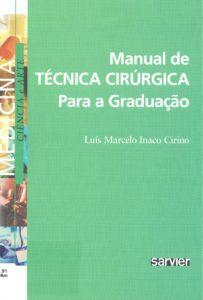 Manual de técnica cirúrgica para graduação